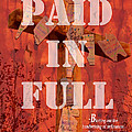 PAID IN FULL Print by Cindy Wright
