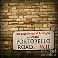Portobello Road Sign on a Grunge Brick Wall in London England Poster by ELITE IMAGE photography By Chad McDermott