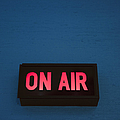 Radio Station On Air Sign Poster by Will and Deni McIntyre