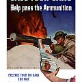 Save Your Cans Help Pass The Ammunition Print by War Is Hell Store