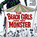 The Beach Girls And The Monster Poster by Everett