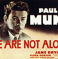 We Are Not Alone, Paul Muni, 1939 Poster by Everett