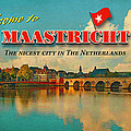 Welcome to Maastricht Print by Nop Briex