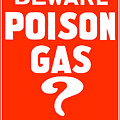 Beware Poison Gas Poster by War Is Hell Store
