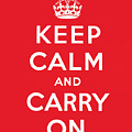 Keep Calm And Carry On Poster by English School