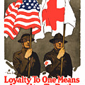 Loyalty To One Means Loyalty To Both Poster by War Is Hell Store