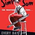 Simple Sam The Wasting Fool Poster by War Is Hell Store
