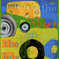 the wheels on the bus Print by Laurie Breen